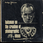 Halsman on the creation of photographic ideas