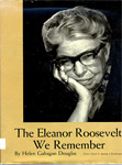 The Eleanor Roosevelt We Remember