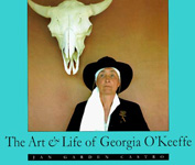 The Art and Life of Georgia O'Keefe